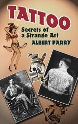 Albert Parry - Tattoo - Albert Parry (ISBN: 9780486447926)