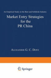 Market Entry Strategies for the PR China - Alexander Dony (1999)
