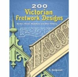 200 Victorian Fretwork Designs - Borders, Panels, Medallions and Other Patterns (ISBN: 9780486453422)