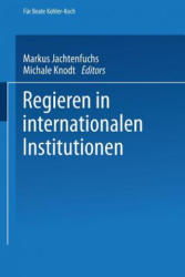 Regieren in Internationalen Institutionen (2013)
