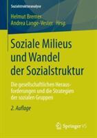 Soziale Milieus Und Wandel Der Sozialstruktur (2013)