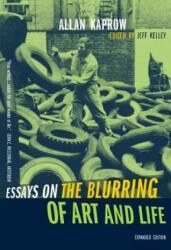 Essays on the Blurring of Art and Life (ISBN: 9780520240797)