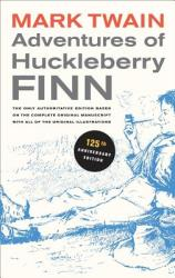 Adventures of Huckleberry Finn (ISBN: 9780520266100)