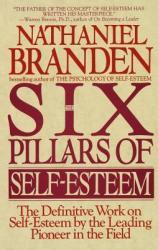 Six Pillars of Self-Esteem (ISBN: 9780553374391)