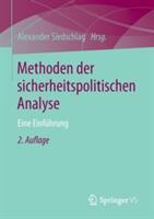 Methoden Der Sicherheitspolitischen Analyse - Eine Einfuhrung (2013)