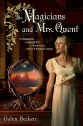 The Magicians and Mrs. Quent (ISBN: 9780553592559)