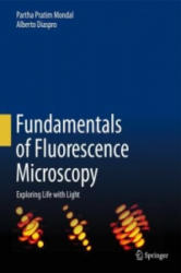 Fundamentals of Fluorescence Microscopy - Partha Pratim Mondal, Alberto Diaspro (2014)