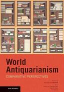World Antiquarianism (2014)