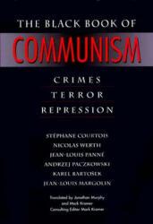 Black Book of Communism - Crimes, Terror, Repression (ISBN: 9780674076082)