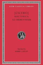 Rhetorica ad Herennium - Marcus Tullius Cicero (ISBN: 9780674994447)