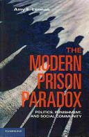 Modern Prison Paradox (2013)