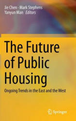 Future of Public Housing - Ongoing Trends in the East and the West (2014)