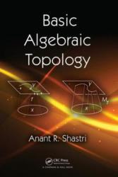 Basic Algebraic Topology (2013)