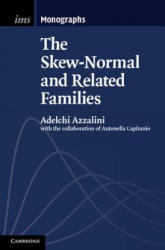 Skew-Normal and Related Families (2013)