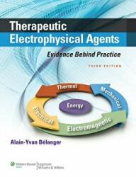 Therapeutic Electrophysical Agents: Evidence Behind Practice (2014)