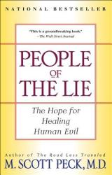 People of the Lie: The Hope for Healing Human Evil (ISBN: 9780684848594)
