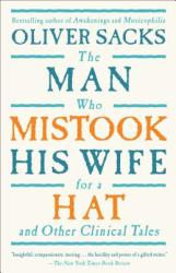 The Man Who Mistook His Wife for a Hat: And Other Clinical Tales (ISBN: 9780684853949)