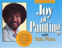 More of the Joy of Painting (ISBN: 9780688143558)