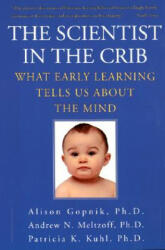 The Scientist in the Crib: What Early Learning Tells Us about the Mind (ISBN: 9780688177881)