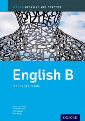 Oxford IB Skills and Practice: English B for the IB Diploma - Aldin (2014)
