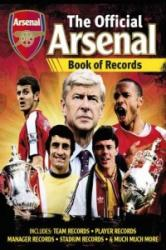 Official Arsenal FC Football Records - Iain Spragg, Adrian Clarke (2013)
