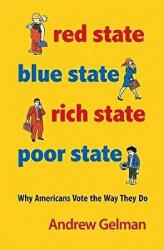 Red State, Blue State, Rich State, Poor State (ISBN: 9780691143934)