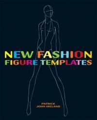 New Fashion Figure Templates (ISBN: 9780713490336)