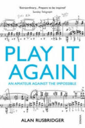Play it Again - An Amateur Against the Impossible (2014)