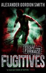 Escape from Furnace: Fugitives (2014)