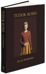 Tudor Roses - Alice Starmore (2013)