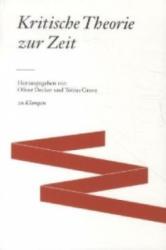 Kritische Theorie zur Zeit (2008)