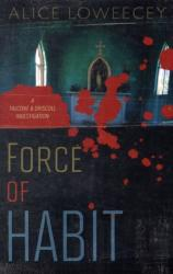 Force of Habit - A Falcone & Driscoll Investigation (ISBN: 9780738723228)