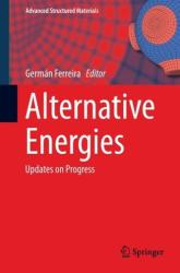Alternative Energies - Updates on Progress (2014)