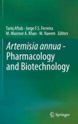 Artemisia annua - Pharmacology and Biotechnology (2013)
