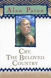 Cry, the Beloved Country (ISBN: 9780743262170)