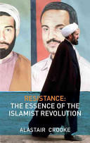 Resistance: The Essence of the Islamist Revolution (ISBN: 9780745328850)