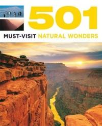 501 Must-See Natural Wonders - D. Brown, J. Brown, A. Findlay (2013)