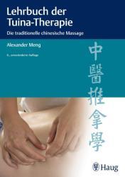 Lehrbuch der Tuina-Therapie - Alexander Meng (2013)