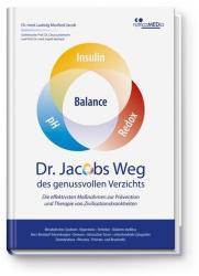 Dr. Jacobs Weg des genussvollen Verzichts (2013)