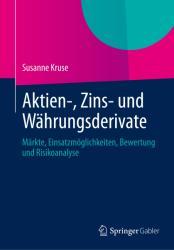 Aktien-, Zins- und Whrungsderivate (2014)