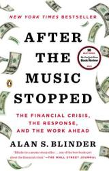 After the Music Stopped - Alan S. Blinder (2014)