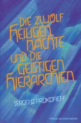 Die zwlf heiligen Nchte und die geistigen Hierarchien (2013)