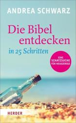 Die Bibel entdecken in 25 Schritten (2014)