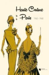 Haute Couture in Paris - Adelheit Rasche, Trude Rein (2013)