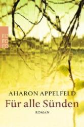 Für alle Sünden - Aharon Appelfeld, Stefan Siebers (2014)
