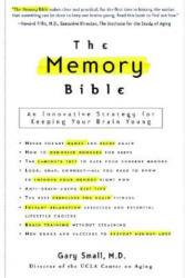 Memory Bible - Gary W. Small (ISBN: 9780786887118)