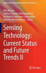 Sensing Technology: Current Status and Future Trends II (2013)