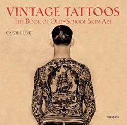 Vintage Tattoos - Carol Clerk (ISBN: 9780789318244)
