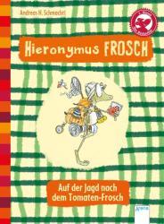 Hieronymus Frosch. Auf der Jagd nach dem Tomaten-Frosch (2014)