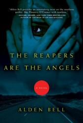 The Reapers Are the Angels (ISBN: 9780805092431)